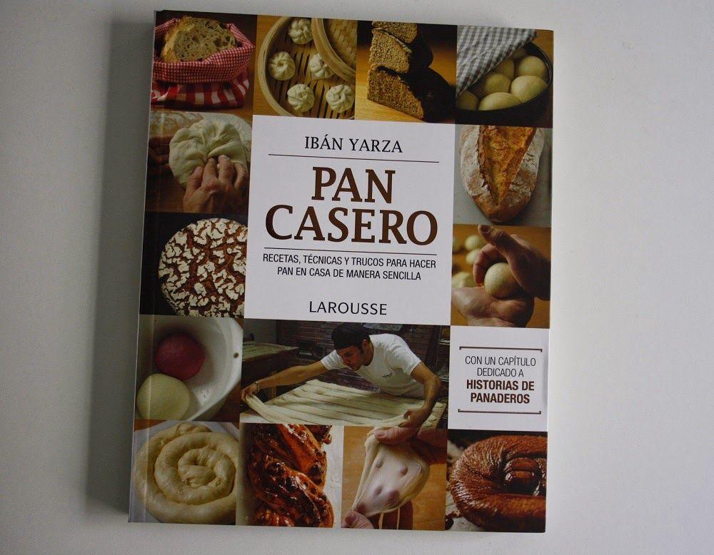 Pan Casero, Iban Yarza …Sorteo!
