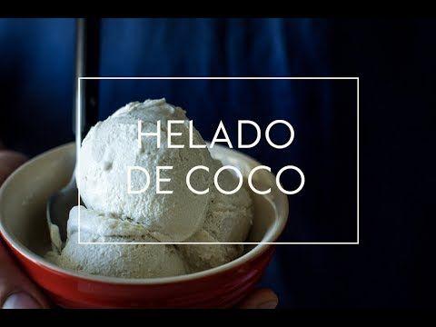 Mari Cocinillas - HELADO DE COCO CASERO   Las María Cocinillas